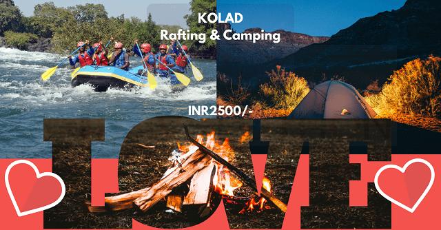 KOLAD River Rafting & Camping Valentines Special